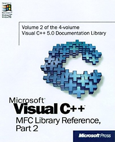 9781572315198: Microsoft Visual C++ MFC Library Reference, Part 2 (Visual C++ 5.0 Documentation Library , Vol 2, Part 2) (Pt. 2)