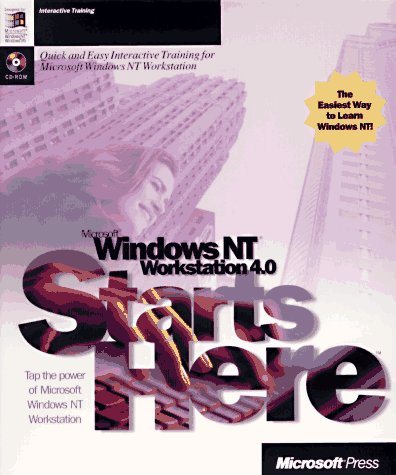 9781572315228: Microsoft Windows Nt Workstation 4.0 Starts Here