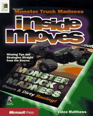 Monster Truck Madness (EU-Inside Moves) (157231530X) by Michael Rymaszewski; Vince Matthews