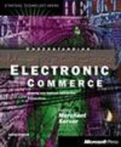 Understanding Electronic Commerce (Strategic Technology): Kosiur, Dave; Kosiur, David R