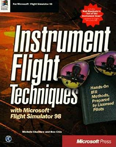 9781572316287: Instrument Flight Techniques with Microsoft Flight Simulator 98