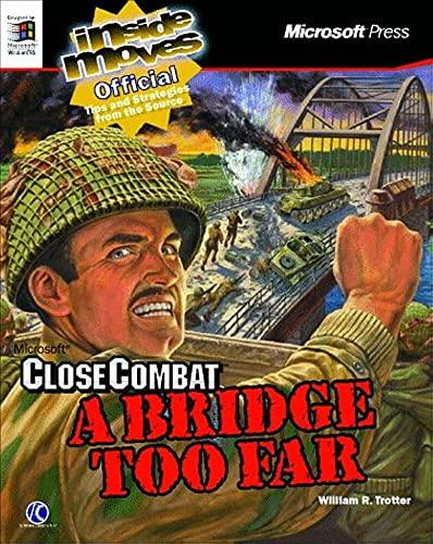 9781572316348: Microsoft Close Combat 2 a Bridge Too Far: Inside Moves