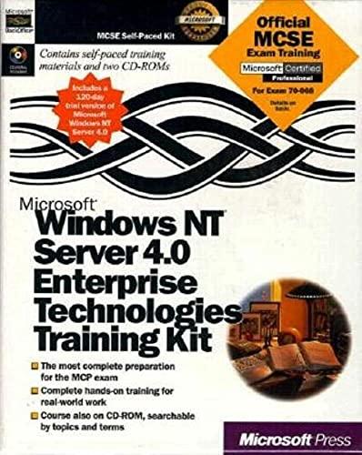 9781572318298: Microsoft Windows NT Server 4.0 Enterprise Technologies Training (Training Kit)