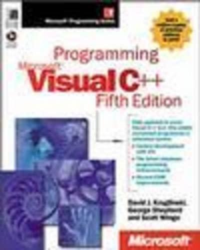 Programming Visual C++: David Kruglinski, Scot