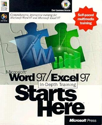 Microsoft Word 97/Excel 97 In-Depth Training Starts Here (1572318740) by Microsoft Press; Microsoft Corporation Staff