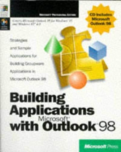 Building Applications with Microsoft Outlook 98. Strategies and sample applications for building ...