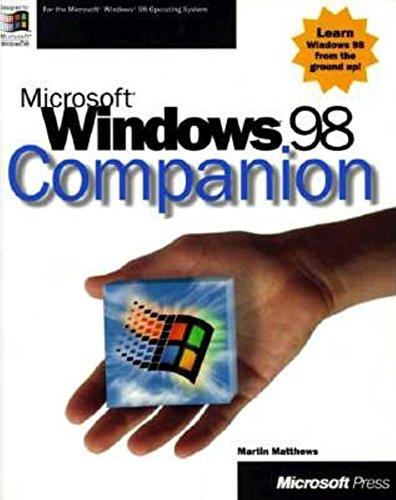 Microsoft Windows 98 Companion (1572319313) by Microsoft Press; Microsoft Corporation; Matthews, Martin S