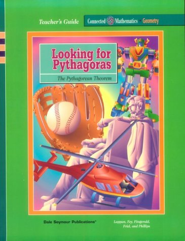 Looking for Pythagoras: The Pythagorean Theorem: James T. Fey
