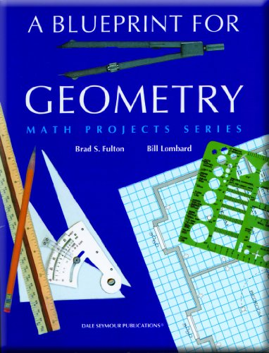 A Blueprint for Geometry (Math Projects Series): Fulton, Brad S.;