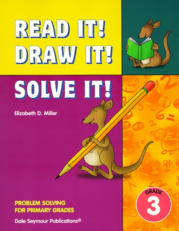 9781572324367: Read It! Draw It! Solve It! Problem Solving for Primary Grades, Grade 3
