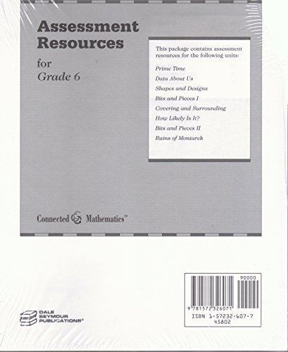 Connected Mathematics Assessment Resources for Grade 6: Prime Time, Data About Us, Shapes and ...