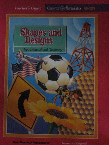Shapes and Designs : Two-Dimensional Geometry: Glenda Lappan; Susan