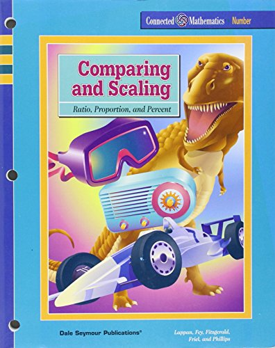 9781572326354: Comparing and Scaling: Ratio, Proportion, and Percent (Connected Mathematics)