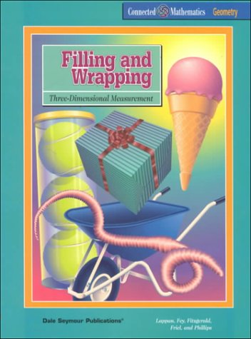 Filling and Wrapping: Three-Dimensional Measurement (Prentice Hall: Lappan, Glenda; Fey,