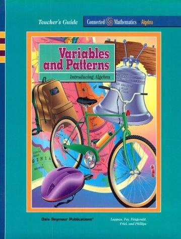 Variables and Patterns : Introducing Algebra: Glenda Lappan; James