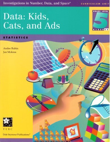 Data, Grade 5 : Kids, Cats, and: Jan Mokros; Andee