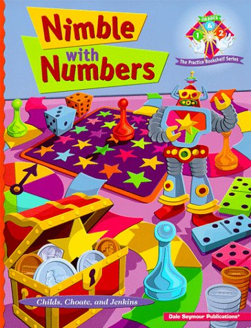 9781572329836: Nimble With Numbers: Engaging Math Experiences to Enhance Number Sense and Promote Practice
