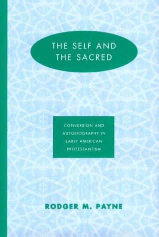 Self & The Sacred: Payne, Rodger M.