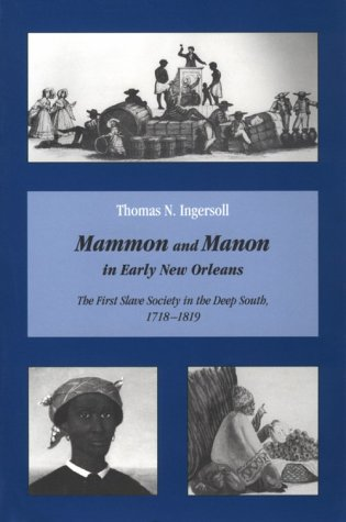 9781572330245: Mammon & Manon Early New Orleans: First Slave Society
