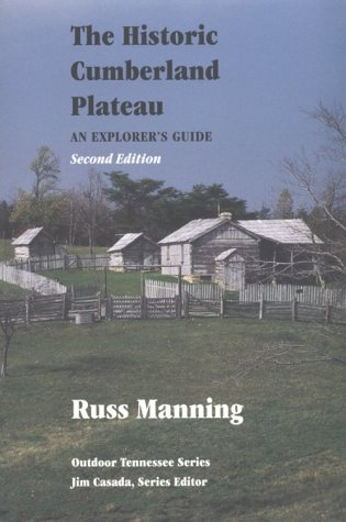 Historic Cumberland Plateau 2E (Outdoor Tennessee Series) (1572330449) by Manning, Russ
