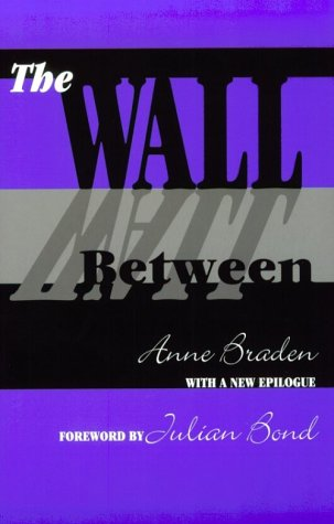 The Wall Between: Anne Braden