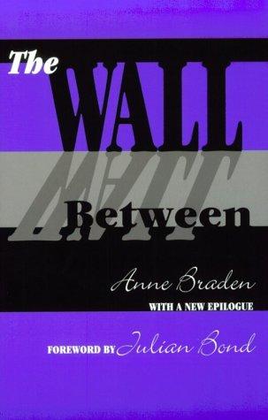 The Wall Between: Anne Braden