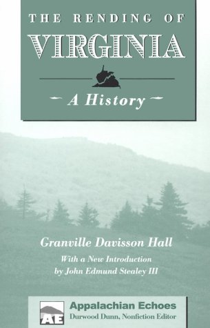 Rending Of Virginia: Hall, Granville Davisson