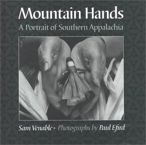 9781572330894: Mountain Hands: A Portrait of Southern Appalachia