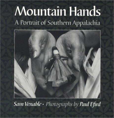 9781572330900: Mountain Hands: Portrait Southern Appalachia