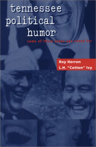 Tennessee Political Humor: Some Of These Jokes: Roy Herron
