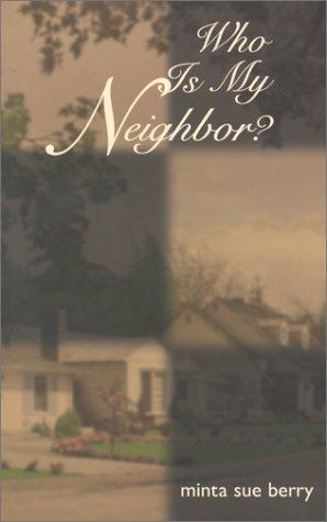 9781572331150: Who Is My Neighbor