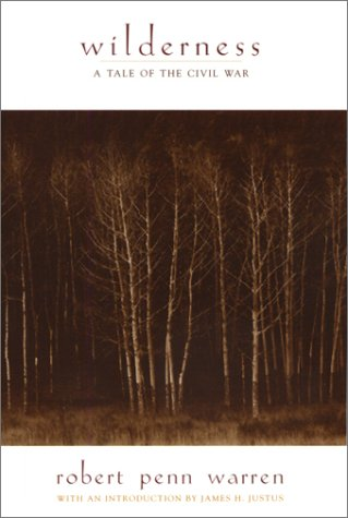Wilderness: A Tale Of The Civil War (Tennesseana Editions) (1572331348) by Robert Penn Warren