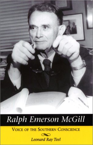 9781572331358: Ralph Emerson Mcgill: Voices Of The Southern Conscience