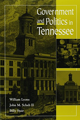 Government And Politics In Tennessee: Lyons/Scheb