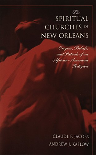 9781572331488: The Spiritual Churches Of New Orleans: Origins, Beliefs, And Rituals Of An African American