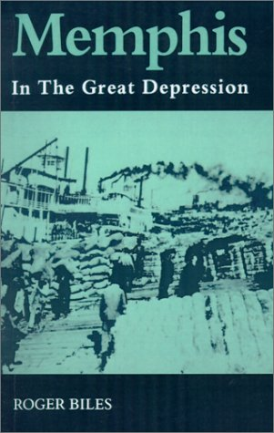 9781572331570: Memphis: In the Great Depression