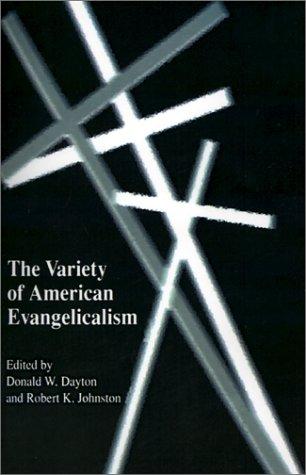 9781572331587: The Variety of American Evangelicalism