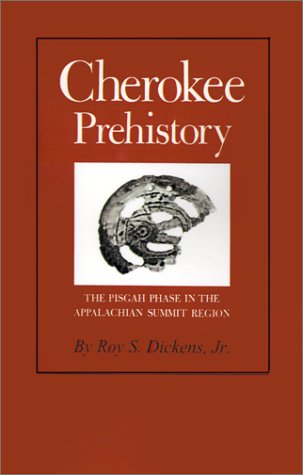 9781572331594: Cherokee Prehistory: The Pisgah Phase in the Appalachian Summit Region