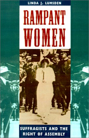 9781572331631: Rampant Women: Suffragists and the Right of Assembly
