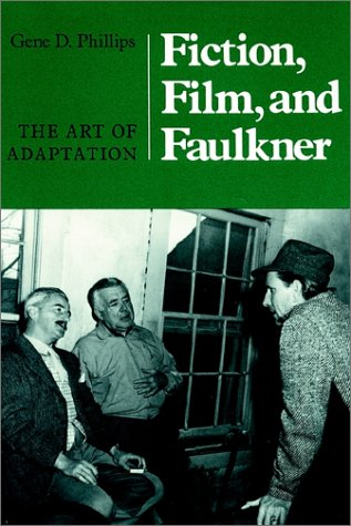 9781572331662: Fiction, Film, and Faulkner: The Art of Adaptation