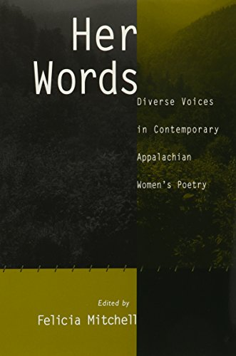 9781572331969: Her Words: Diverse Voices In Contemporary Appalachian Womens Poetr