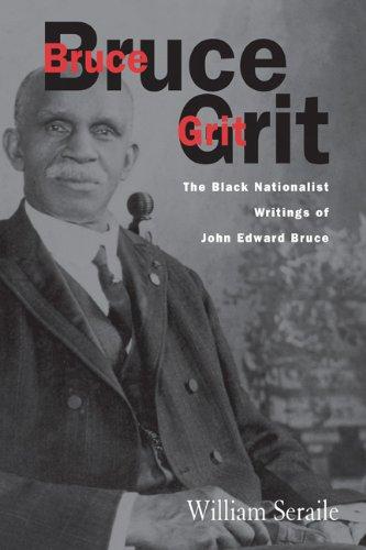 9781572332102: Bruce Grit: The Black Nationalist Writings of John Edward Bruce