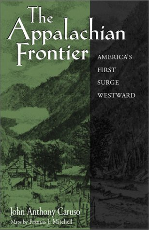 The Appalachian Frontier (Paperback): John Anthony Caruso