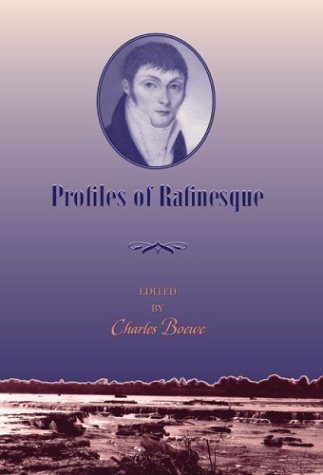 Profiles Of Rafinesque: Boewe, Charles