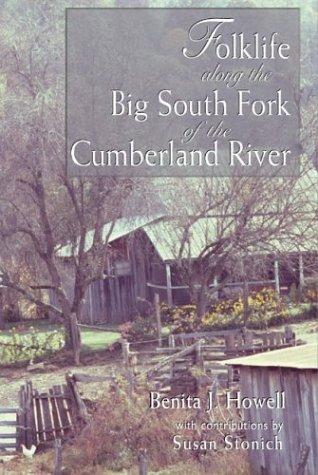 9781572332317: Folklife Along The Big South Fork: Of The Cumberland River