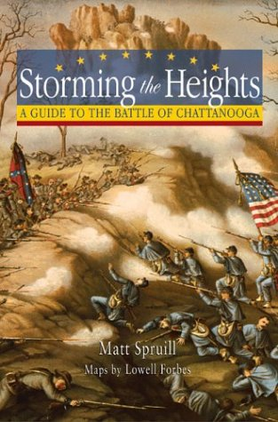 9781572332379: Storming The Heights: A Guide To The Battle Of Chattanooga