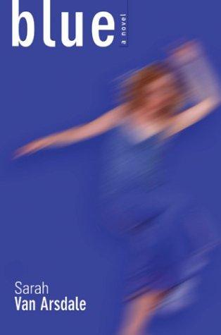 9781572332386: Blue: A Novel
