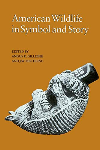9781572332591: American Wildlife in Symbol and Story