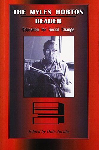9781572332713: The Myles Horton Reader: Education For Social Change