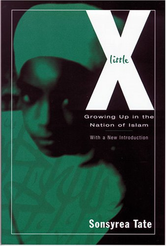 9781572333642: Little X: Growing Up In The Nation Of Islam